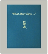 What Mary says